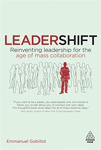 9780749455316: Leadershift: Reinventing Leadership for the Age of Mass Collaboration
