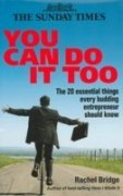 9780749455439: You Can Do It Too: The 20 Essential Things Every Budding Entrepreneur Should Know