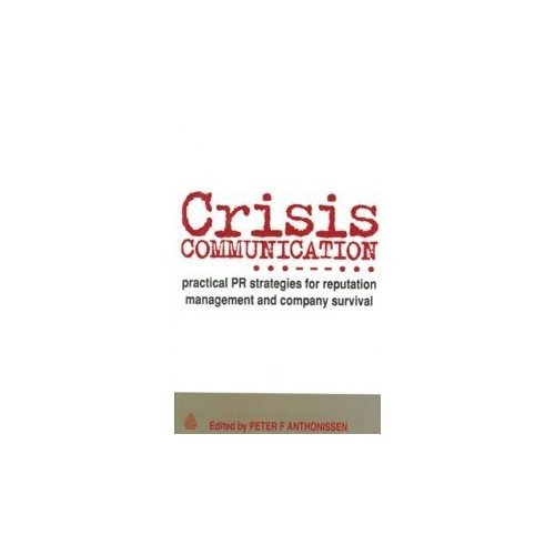 9780749456290: Crisis Communication
