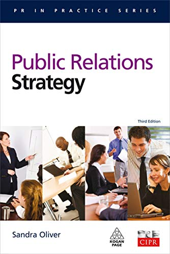 9780749456405: Public Relations Strategy (PR in Practice)