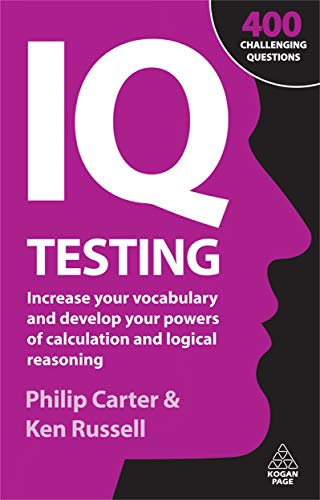 9780749456429: IQ Testing: Increase Your Vocabulary and Develop Your Powers of Calculation and Logical Reasoning