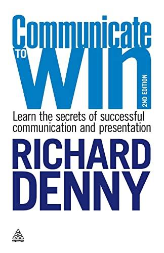 9780749456450: Communicate to Win