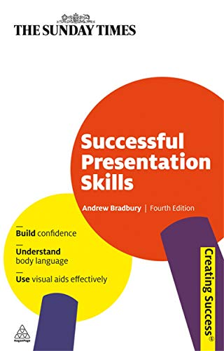 9780749456627: Successful Presentation Skills (Sunday Times Creating Success)
