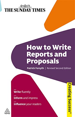 9780749456658: How to Write Reports and Proposals (Creating Success)