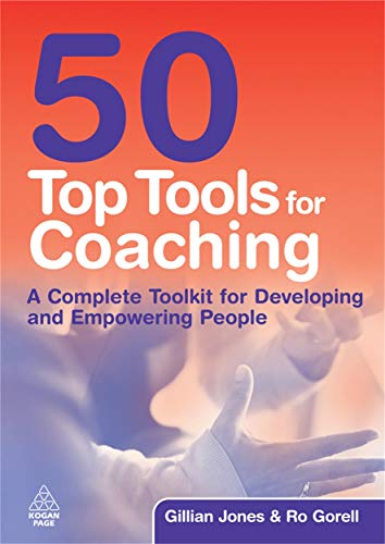 9780749456764: 50 Top Tools for Coaching: A Complete Tool Kit for Developing and Empowering People