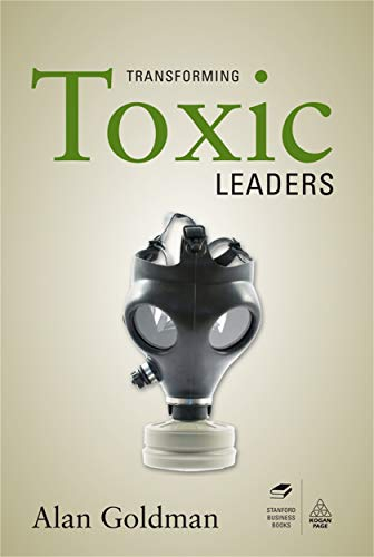 9780749458850: Transforming Toxic Leaders