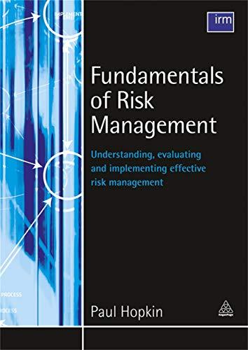 9780749459420: Fundamentals of Risk Management: Understanding Evaluating and Implementing Effective Risk Management
