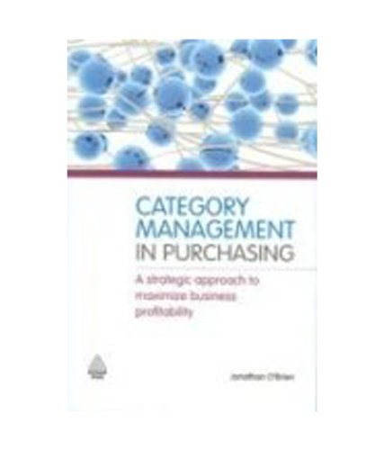 Category Management in Purchasing 9780749459574 This book presents a step-by-step process for the effective implementation and use of category management, which companies can really apply in line with their overall business strategy. This toolkit provides practical examples and demonstrates clearly how to Analyse complex sourcing situations quickly and clearly; Develop innovative and creative strategies for sourcing; Effectively implement the new sourcing strategies business-wide; Achieve dramatic and reduction and increased value to the organization. Category Management in Purchasing is an essential resource for those making buying decisions. It will help your to understand markets, the purchases you make and your business s needs.