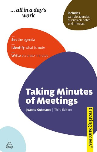 9780749460297: Taking Minutes of Meetings: Set the Agenda; Identify What to Note; Write Accurate Minutes (Creating Success)