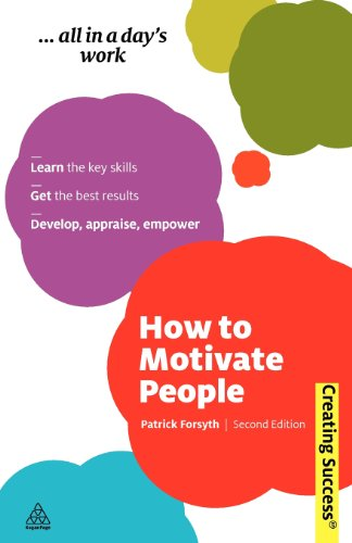 9780749460389: How to Motivate People (Creating Success)