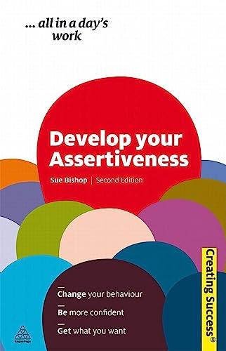 9780749460426: Develop Your Assertiveness (Creating Success)