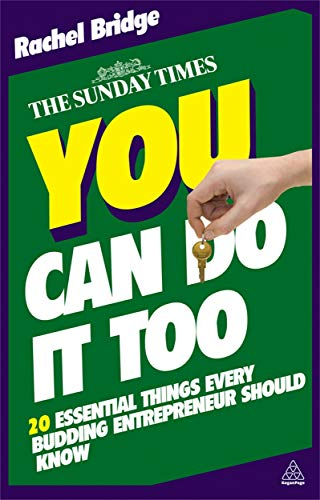 9780749460549: You Can Do It Too: The 20 Essential Things Every Budding Entrepreneur Should Know