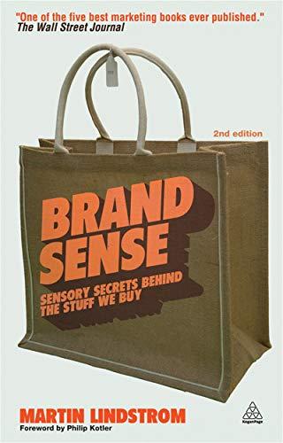 9780749460570: Brand Sense: Sensory secrets behind the stuff we buy