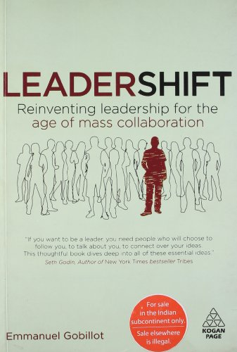 9780749460716: [Leadershift] Reinventing Leadership for the Age of Mass Collaboration - IPS ] BY [Gobillot, Emmanuel]Paperback