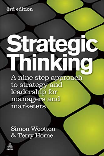 9780749460778: Strategic Thinking: A Nine Step Approach to Strategy and Leadership for Managers and Marketers