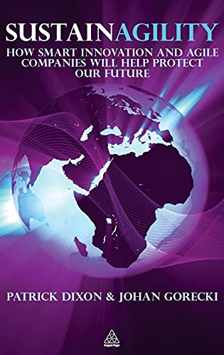 9780749460839: Sustainagility: How Innovation and Agility Will Save the World
