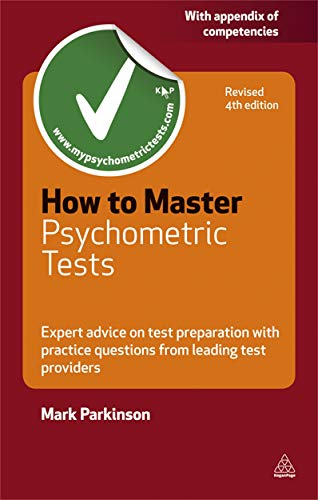 9780749461287: How to Master Psychometric Tests: Expert Advice on Test Preparation with Practice Questions from Leading Test Providers (Careers & Testing)