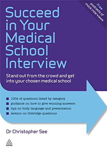 9780749461386: Succeed in Your Medical School Interview: Stand out from the crowd and get into your chosen medical school (Elite Students Series)