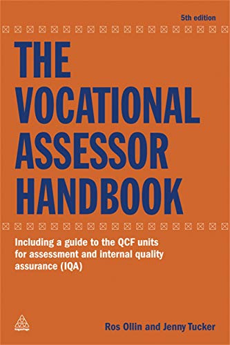9780749461652: The Vocational Assessor Handbook: Including a Guide to the QCF Units for Assessment and Internal Quality Assurance (IQA)