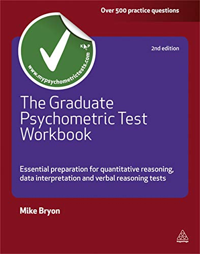 9780749461744: The Graduate Psychometric Test Workbook: Essential Preparation for Quantative Reasoning, Data Interpretation and Verbal Reasoning Tests (Testing Series)