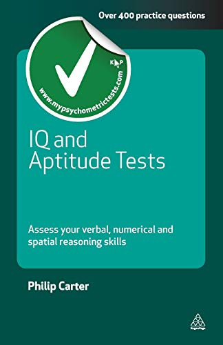 9780749461959: IQ and Aptitude Tests: Assess Your Verbal Numerical and Spatial Reasoning Skills (Testing Series)