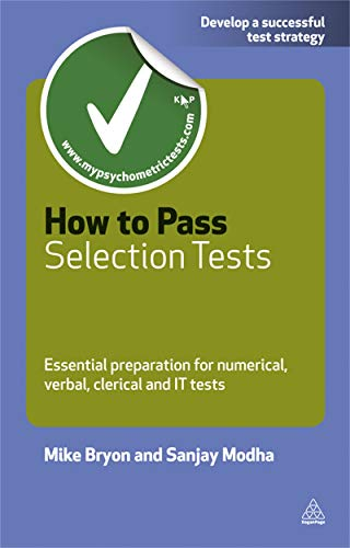 9780749462116: How to Pass Selection Tests: Essential Preparation for Numerical, Verbal, Clerical and IT Tests (Testing Series)