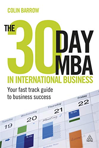 9780749462130: The 30 Day MBA in International Business: Your Fast Track Guide to Business Success