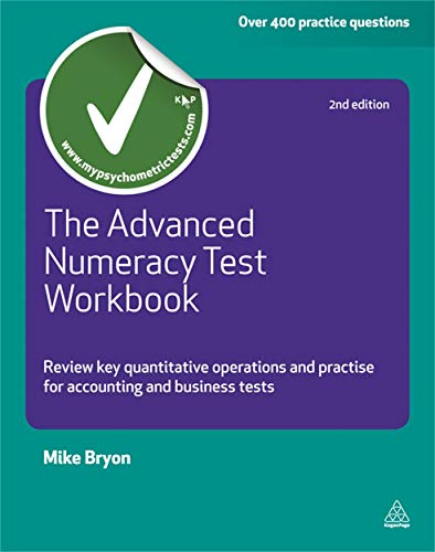 9780749462260: The Advanced Numeracy Test: Review Key Quantitative Operations and Practise for Accounting and Business Tests