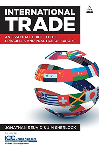9780749462376: International Trade: An Essential Guide to the Principles and Practice of Export