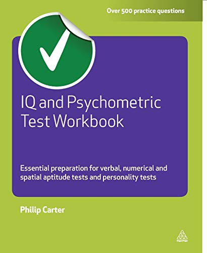 9780749462611: IQ and Psychometric Test Workbook: Essential Preparation for Verbal, Numerical and Spatial Aptitude Tests and Personality Tests (Testing Series)