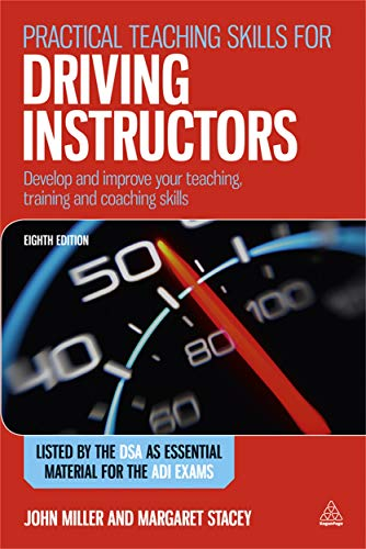 9780749463106: Practical Teaching Skills for Driving Instructors: Develop and Improve Your Teaching, Training and Coaching Skills