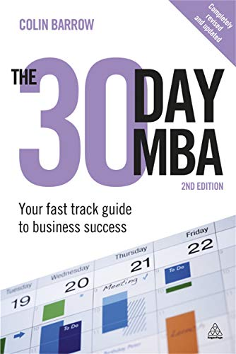The 30 Day MBA. Your fast track guide to business success. 2nd edition.