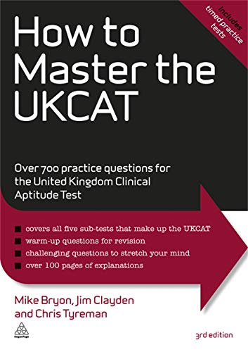 9780749463373: How to Master the UKCAT: Over 700 Practice Questions for the United Kingdom Clinical Aptitude Test (Elite Students Series)