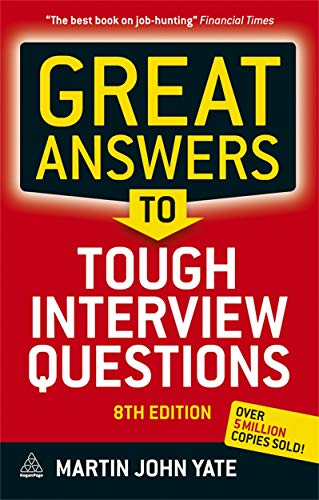 9780749463526: Great Answers to Tough Interview Questions