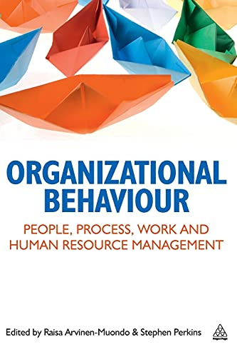 9780749463601: Organizational Behaviour: People, Process, Work and Human Resource Management