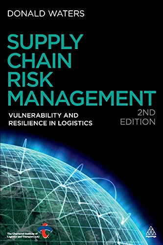 9780749463939: Supply Chain Risk Management: Vulnerability and Resilience in Logistics