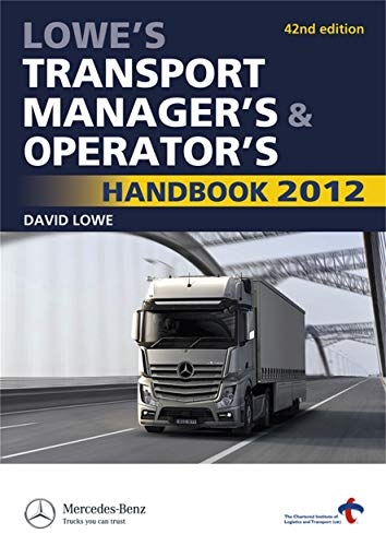 9780749464035: Lowe's Transport Manager's and Operator's Handbook 2012