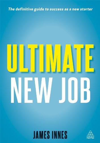 Ultimate New Job (Paperback): James Innes