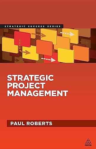 Strategic Project Management: Paul Roberts