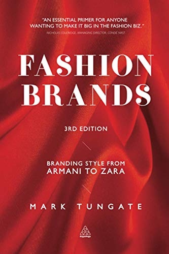 9780749464462: Fashion Brands: Branding Style from Armani to Zara