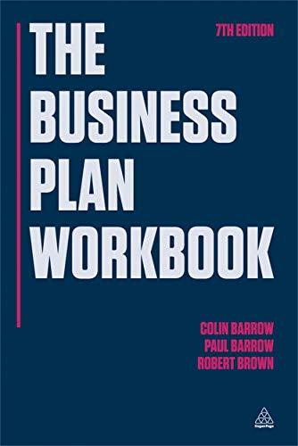 The Business Plan Workbook: Barrow, Colin; Barrow,