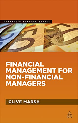 Financial Management for Non-Financial Managers: Marsh, Clive