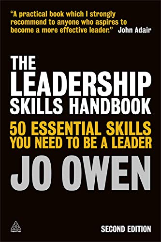 9780749464752: The Leadership Skills Handbook: 50 Essential Skills You Need to be a Leader