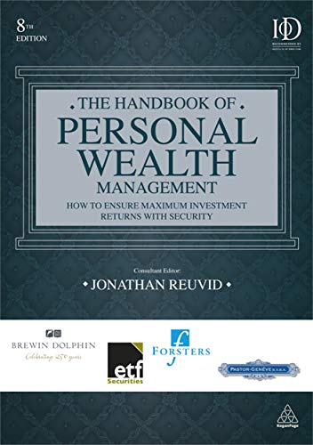 9780749464899: The Handbook of Personal Wealth Management: How to Ensure Maximum Investment Returns with Security