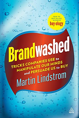 9780749465049: Brandwashed: Tricks Companies Use to Manipulate Our Minds and Persuade Us to Buy