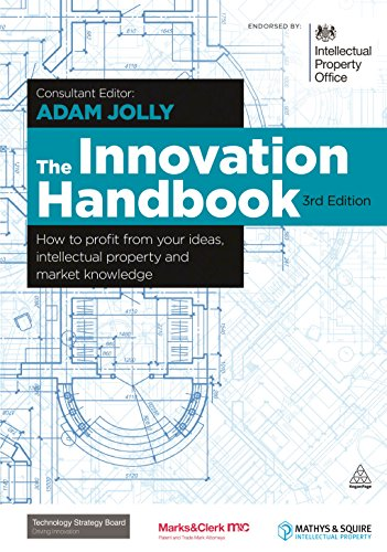 9780749465339: The Innovation Handbook: How to Profit from Your Ideas, Intellectual Property and Market Knowledge