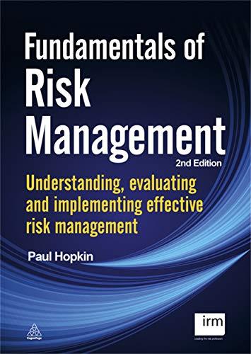 9780749465391: Fundamentals of Risk Management: Understanding, Evaluating and Implementing Effective Risk Management