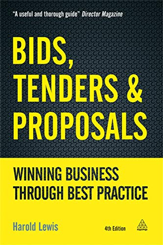 9780749465605: Bids, Tenders and Proposals: Winning Business Through Best Practice (Bids, Tenders & Proposals: Winning Business Through Best)