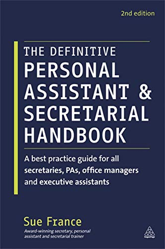 9780749465766: The Definitive Personal Assistant & Secretarial Handbook: A best practice guide for all secretaries, PAs, office managers and executive assistants