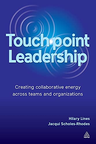 Touch Point Leadership: Lines, Hilary; Scholes-Rhodes, Jacqui